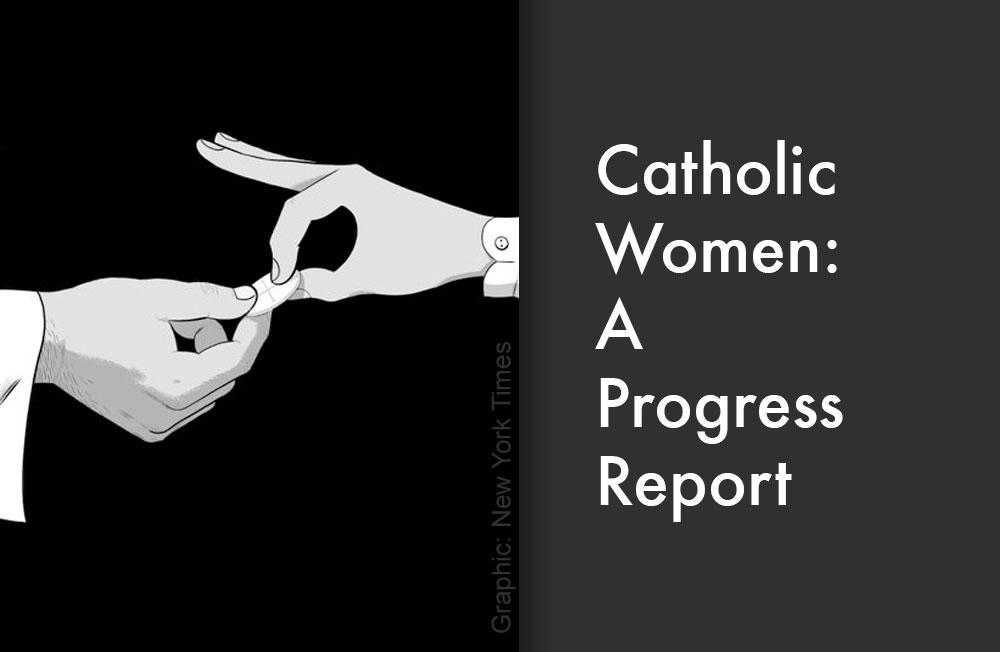 Catholic Women: A Progress Report