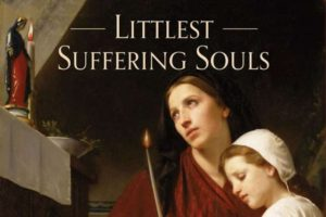 "Andrea Picciotti-Bayer Reviews ""Littlest Suffering Souls"""