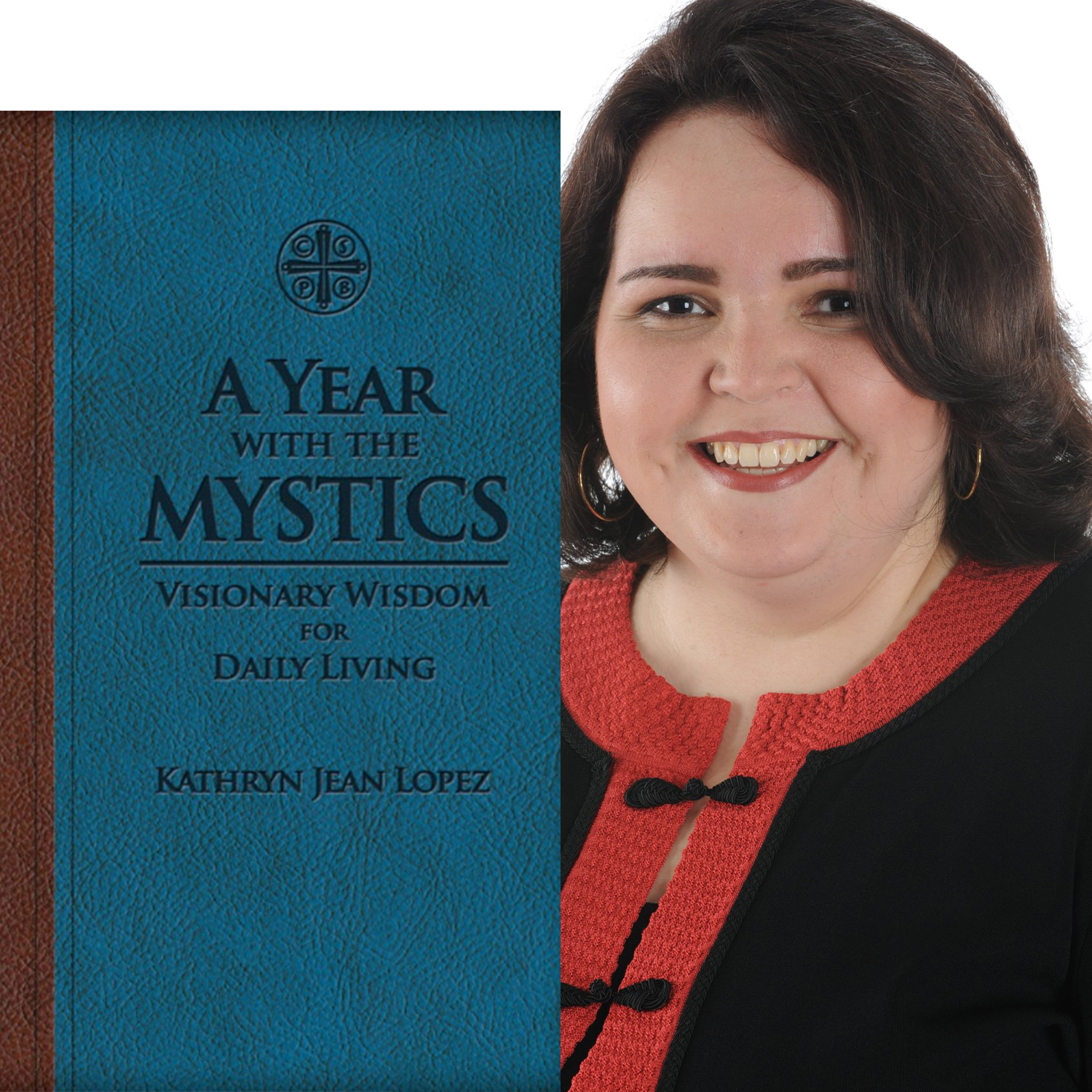 "Ep. 23 – ""A Year with the Mystics"" with Kathryn Jean Lopez"