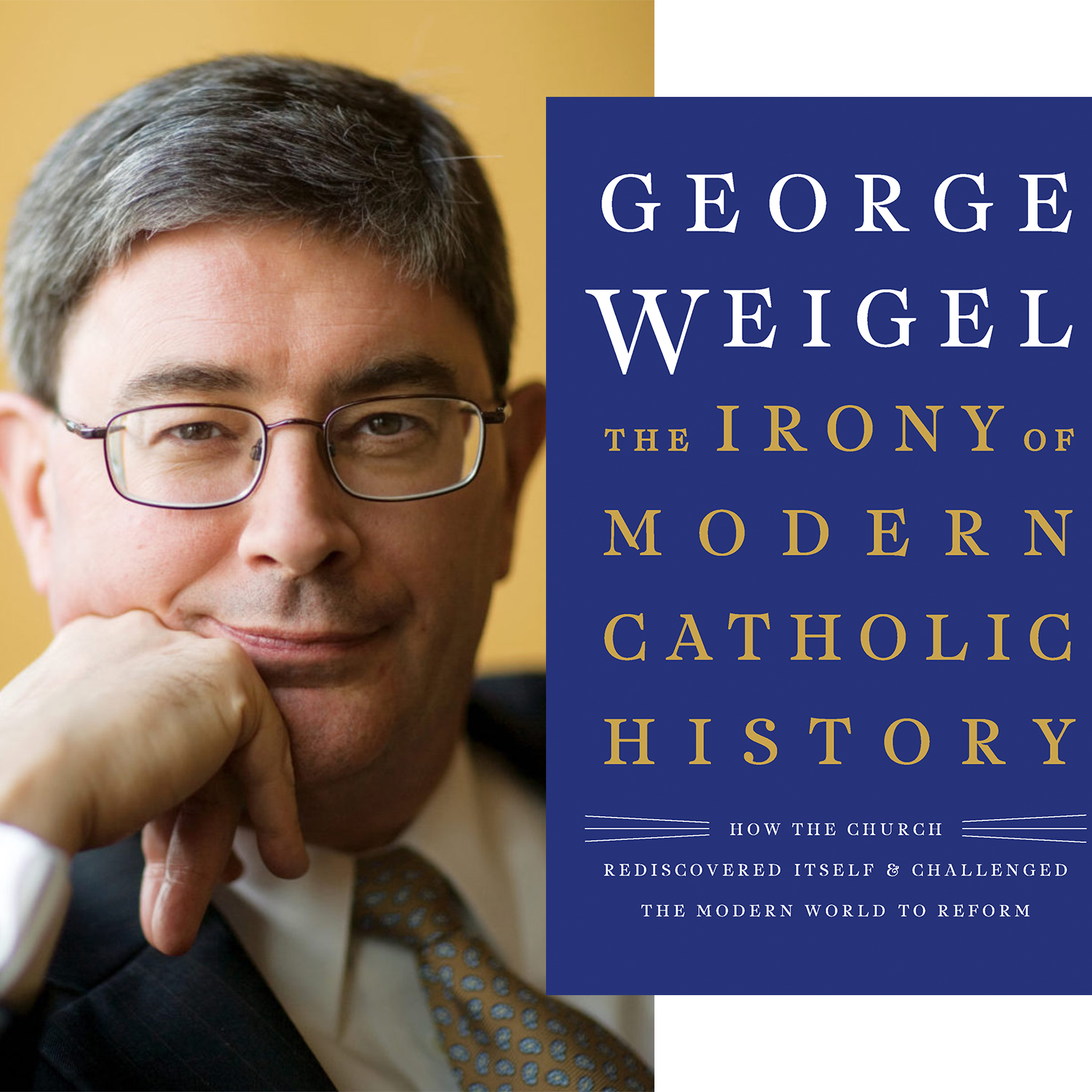 Ep. 22 – The irony of modern Catholic history, with George Weigel